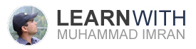 Learn With Muhammad Imran