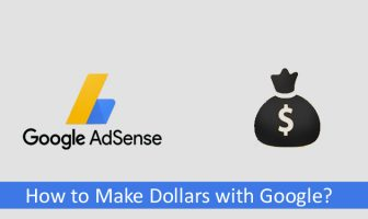 How to make dollars with Google?